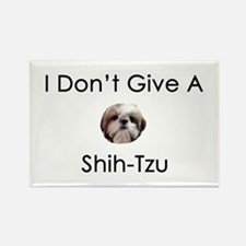 I Don't Give A Shih Tzu Rectangle Magnet