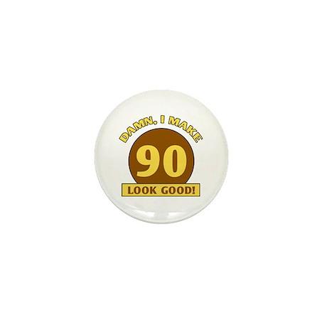 90th Birthday Gag Gift Mini Button