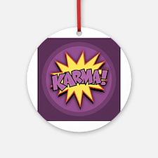 Karma! Ornament (Round)