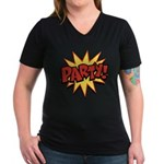 Party! Women's V-Neck Dark T-Shirt