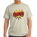 Party! Light T-Shirt