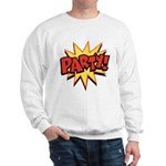 Party! Sweatshirt