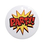 Party! Ornament (Round)