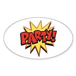 Party! Oval Sticker