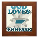 God Loves Tennessee Framed Tile
