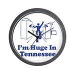 I'm Huge in Tennessee Wall Clock
