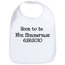 Soon to be Mrs. Zimmerman Bib