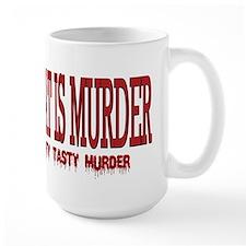 MEAT IS MURDER... Mug