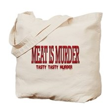 MEAT IS MURDER... Tote Bag