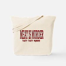 MEAT IS MURDER... Tote Bag
