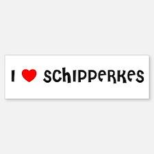 I LOVE SCHIPPERKES Bumper Bumper Bumper Sticker