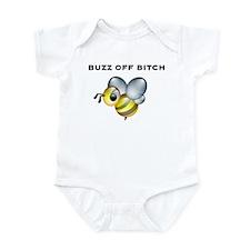 Buzz Off Bitch Infant Bodysuit