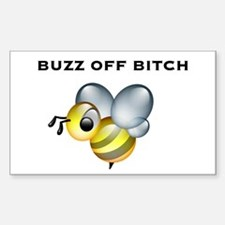 Buzz Off Bitch Rectangle Decal