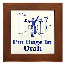I'm Huge in Utah Framed Tile