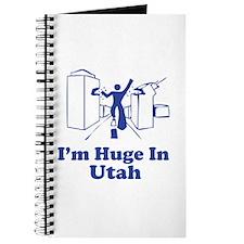 I'm Huge in Utah Journal