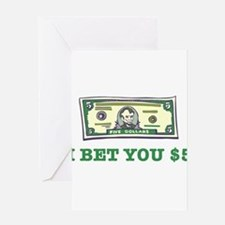 I Bet You $5 Greeting Card