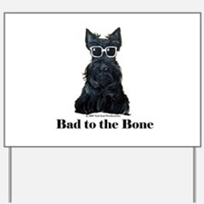 Scottie Bad to the Bone Yard Sign