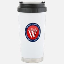 I Thank W Presidential Travel Mug