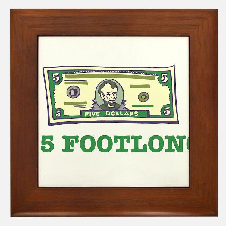 $5 Footlong Framed Tile