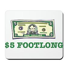 $5 Footlong Mousepad