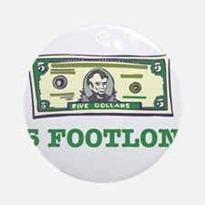 $5 Footlong Ornament (Round)