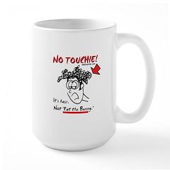 No Touchie! Mug