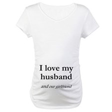 Husband/our girlfriend Shirt