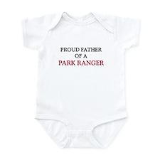 Proud Father Of A PARK RANGER Infant Bodysuit
