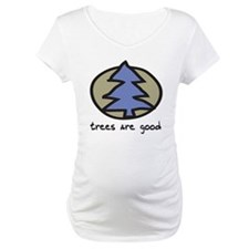 Trees Are Good Shirt