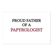 Proud Father Of A PAPYROLOGIST Postcards (Package