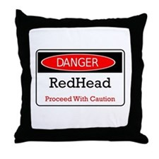 Danger! Red Head! Throw Pillow
