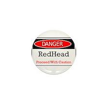 Danger! Red Head! Mini Button