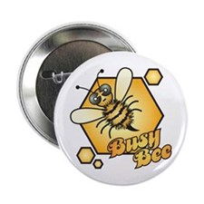 "Busy Bee 2.25"" Button"