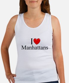 """I Love (Heart) Manhattans"" Women's Tank Top"