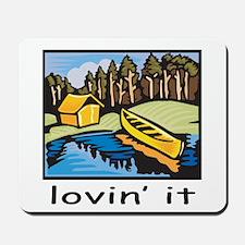 Lovin' It Mousepad