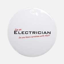Electrician / Problem Ornament (Round)