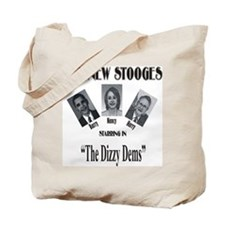 New Stooges: Dizzy Dems Tote Bag