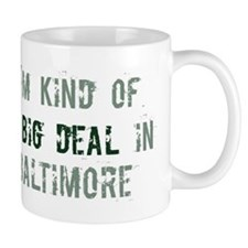 Big deal in Baltimore Mug