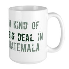 Big deal in Guatemala Mug