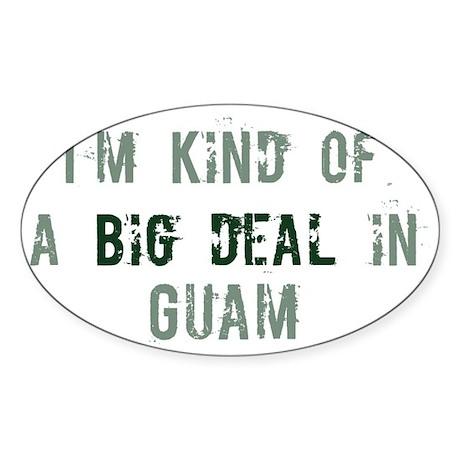 Big deal in Guam Oval Sticker