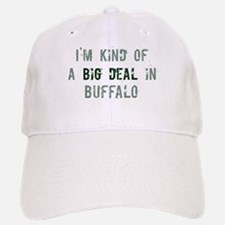 Big deal in Buffalo Baseball Baseball Cap