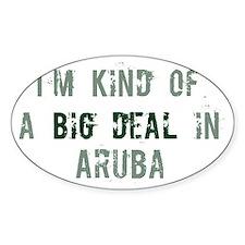 Big deal in Aruba Oval Decal
