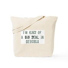 Big deal in Georgia Tote Bag