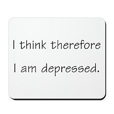 Depressed - Mousepad