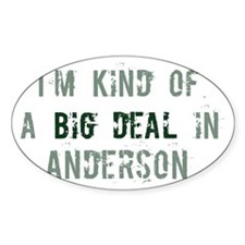 Big deal in Anderson Oval Decal