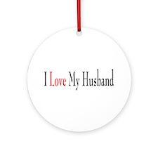 I Love My Husband Ornament (Round)