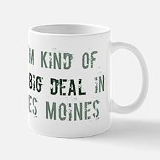 Big deal in Des Moines Mug