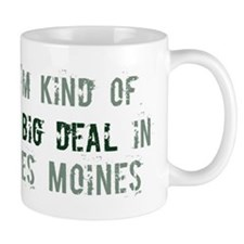 Big deal in Des Moines Mug