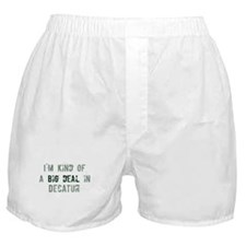 Big deal in Decatur Boxer Shorts