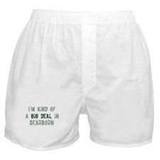 Big deal in Dearborn Boxer Shorts